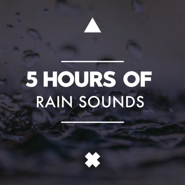 5 Hours of Rain Sounds