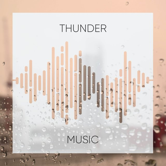 Gentle Thunder Relief Music