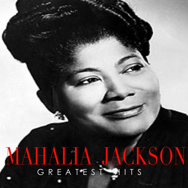 Mahalia Jackson Greatest Hits