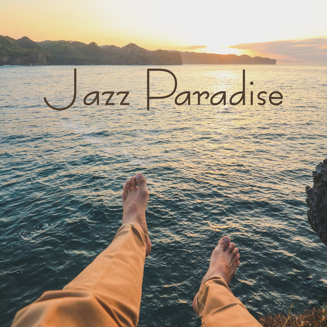 Jazz Paradise: Summer Holiday Instrumental Jazz Pieces for Summertime 2019