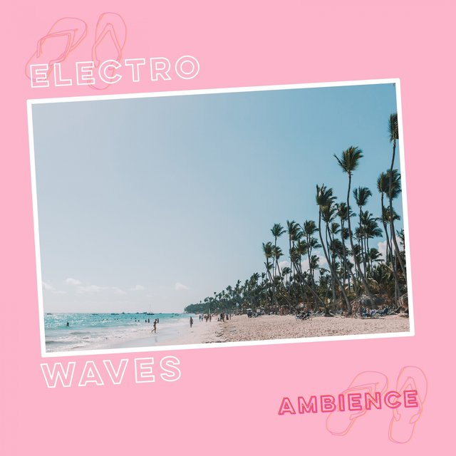 Electro Waves Ambience