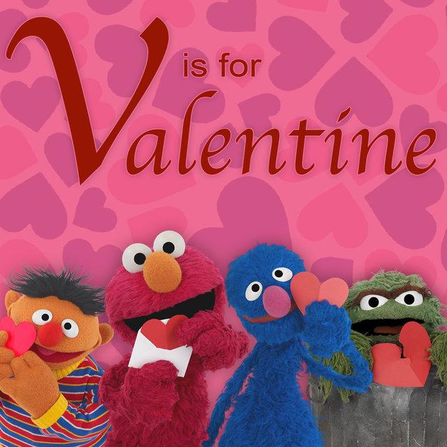 Sesame Street V Is For Valentine By Sesame Street On Tidal
