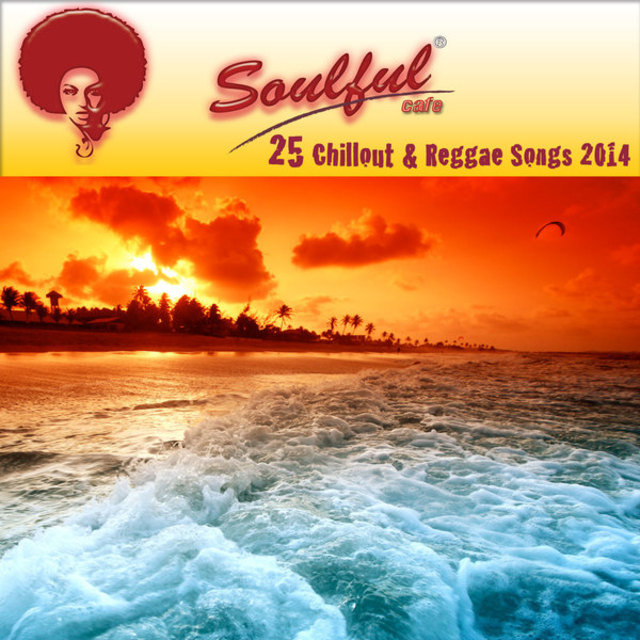 25 Chillout & Reggae Songs 2014