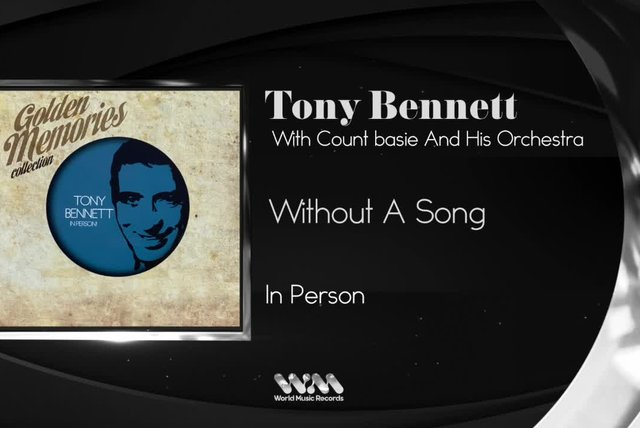 Tony Bennett - Without A Song