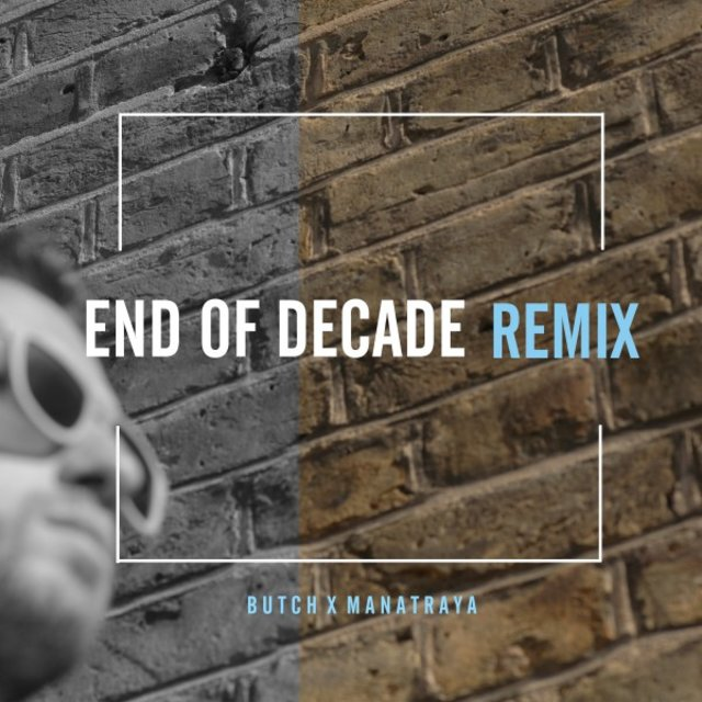 End of Decade (Remix)