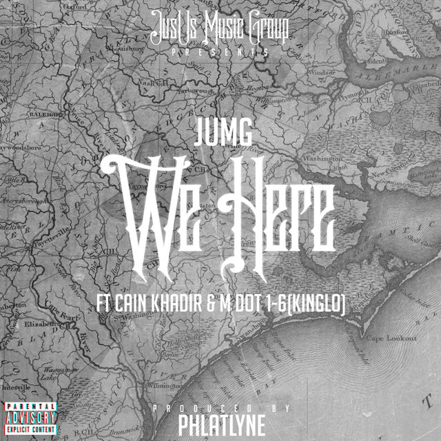 Cover art for album We Here (feat. Cain Khadir & M Dot 1-6 (KingLo)) by JUMG