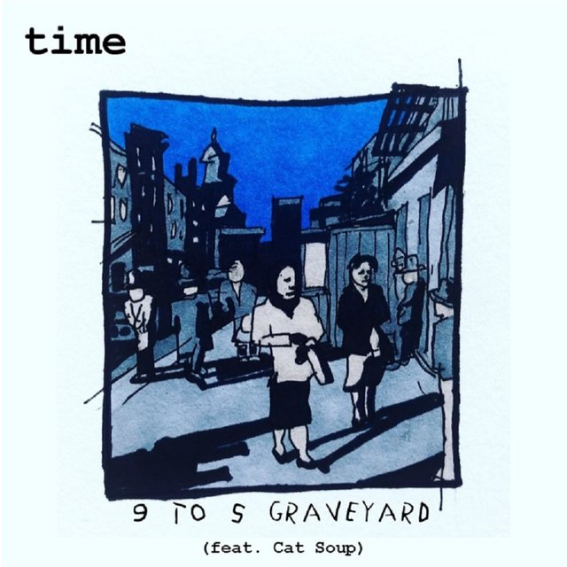 9 to 5 Graveyard (feat. Cat Soup)