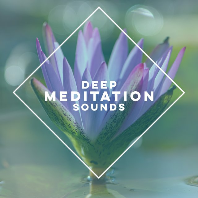 Deep Meditation Sounds