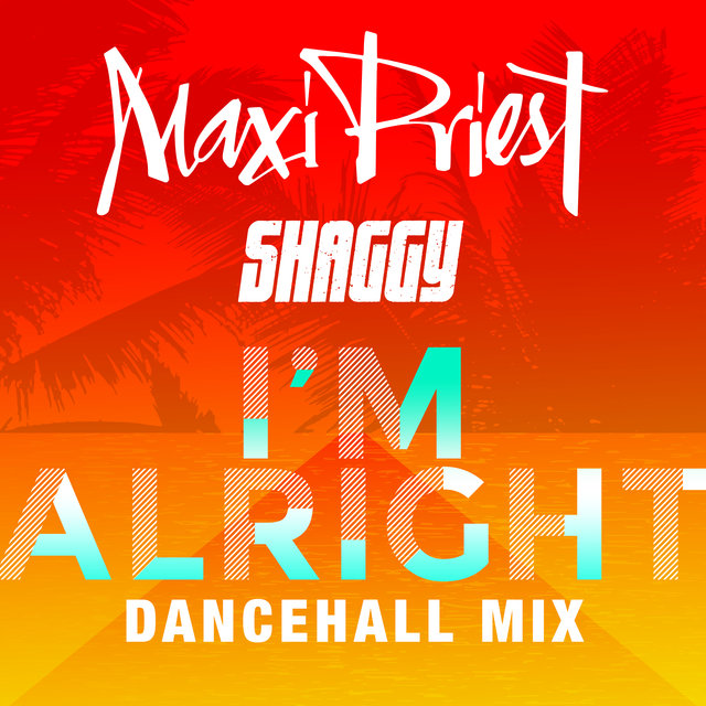 I'm Alright (feat. Shaggy) [Dancehall Mix]
