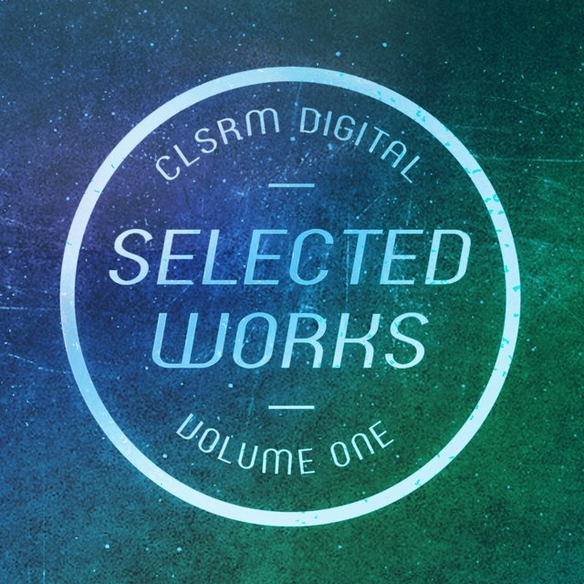 CLSRM Digital Selected Works, Vol. 1