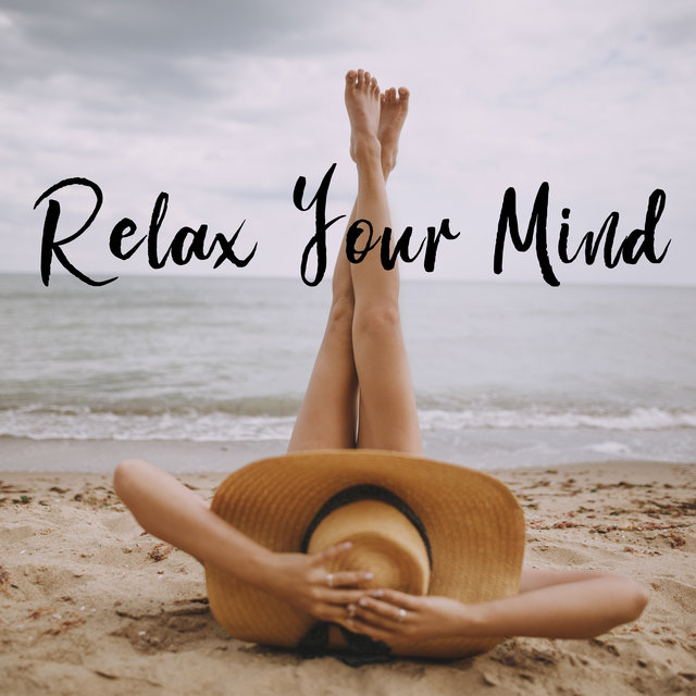 Relax Your Mind - Silent Place, Relaxing Therapy, Anti Stress Music