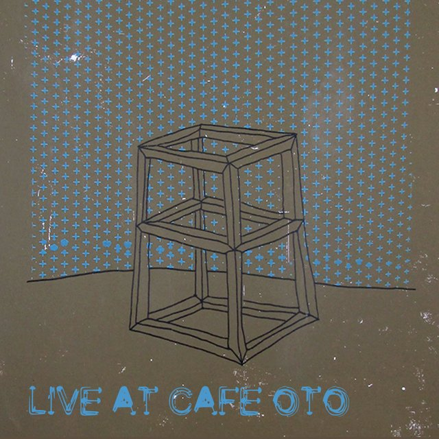 Live at Cafe Oto (Bootleg Series)