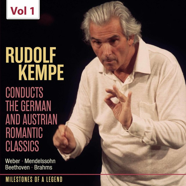 Milestones of Legends: Rudolf Kempe, Vol. 1