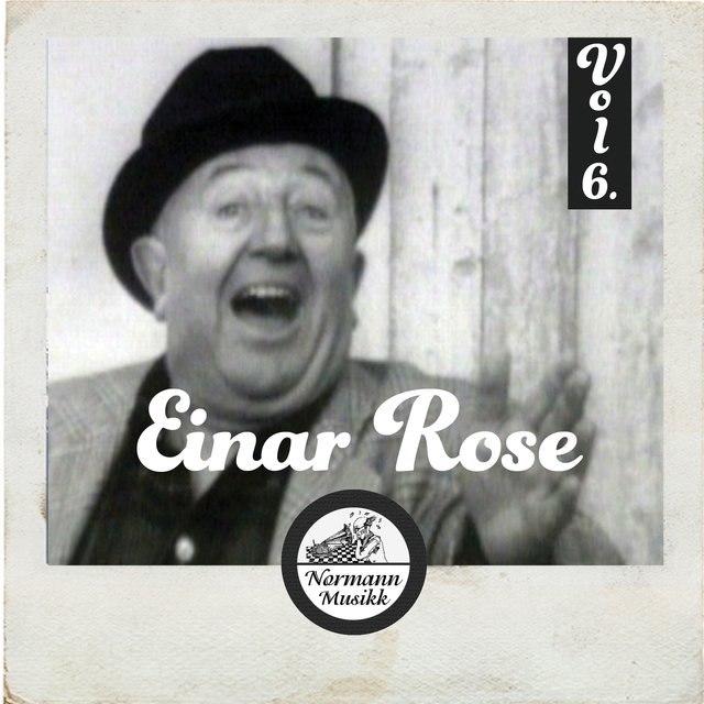 Einar Rose Vol.6