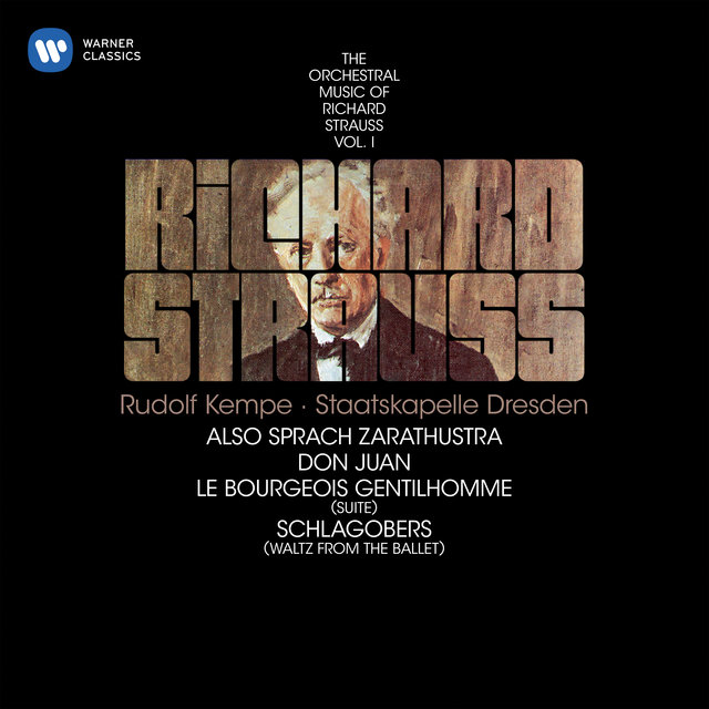 Strauss: Also sprach Zarathustra, Don Juan & Suite from Le bourgeois gentilhomme