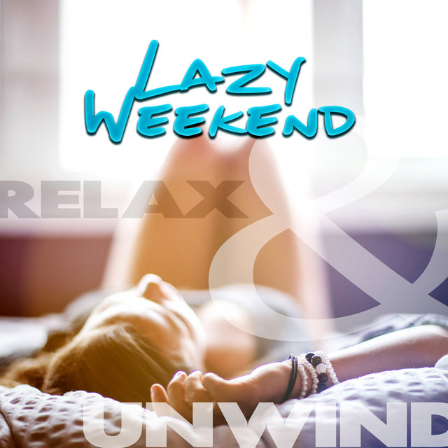 Lazy Weekend – Relax & Unwind, Meditate to Sounds of Nature, Relaxing Music to Calm Down with Meditation & Yoga Practice, Asian Zen Spa Massage & Wellness