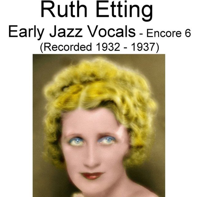 Early Jazz Vocals (Encore 6) [Recorded 1932-1937]