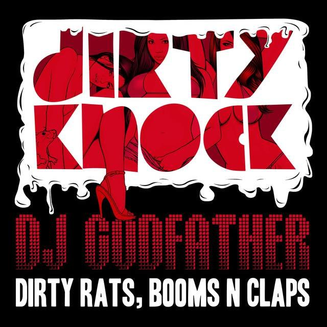 Dirty Rats, Booms N Claps