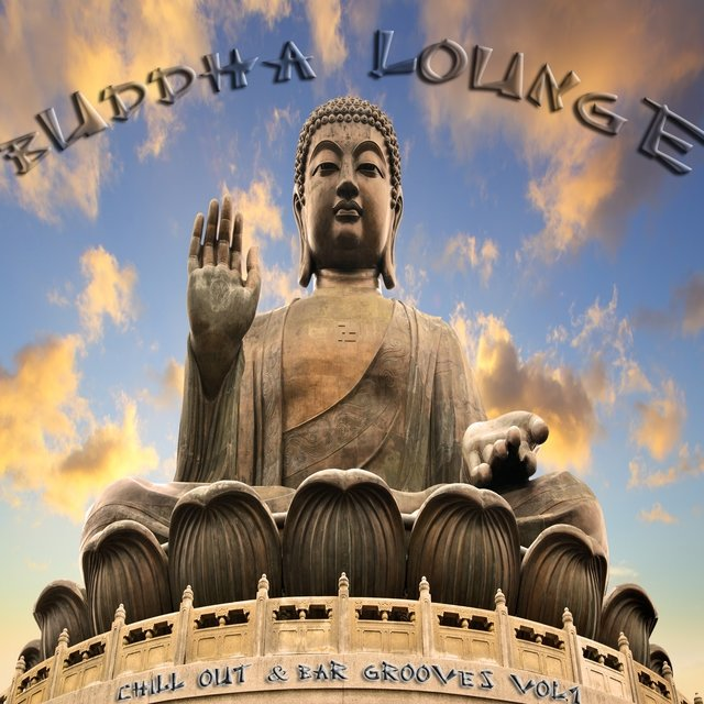 Buddha Lounge Chill Out & Bar Grooves, Vol.1