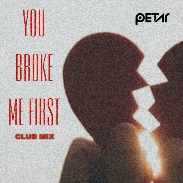You Broke Me First (Club Mix)
