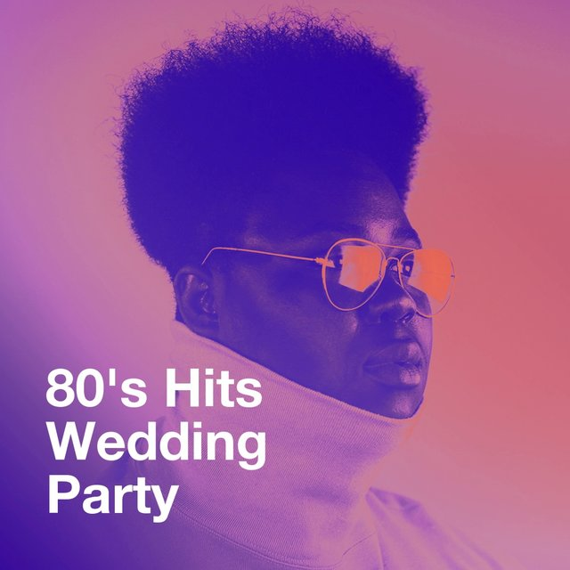 80's Hits Wedding Party