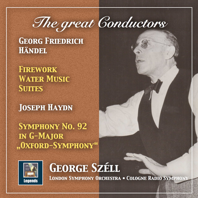 The Great Conductors: George Széll Conducts Handel & Haydn (2019 Remaster)
