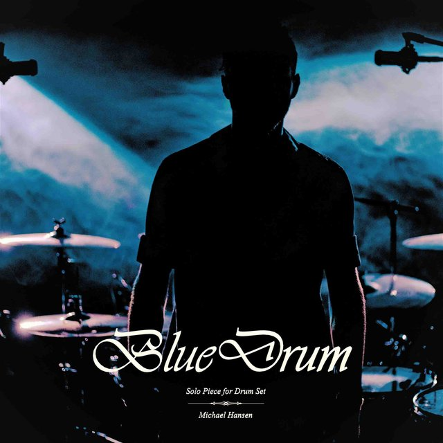 BlueDrum | Solo Piece for Drum Set | Michael Hansen