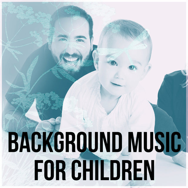 Background Music for Children – Calm Music for Relax, Hypnosis for Mom and Baby, Baby Yoga, Pure Nature Sounds, Inner Peace, New Age, Sleep Time Song for Newborn