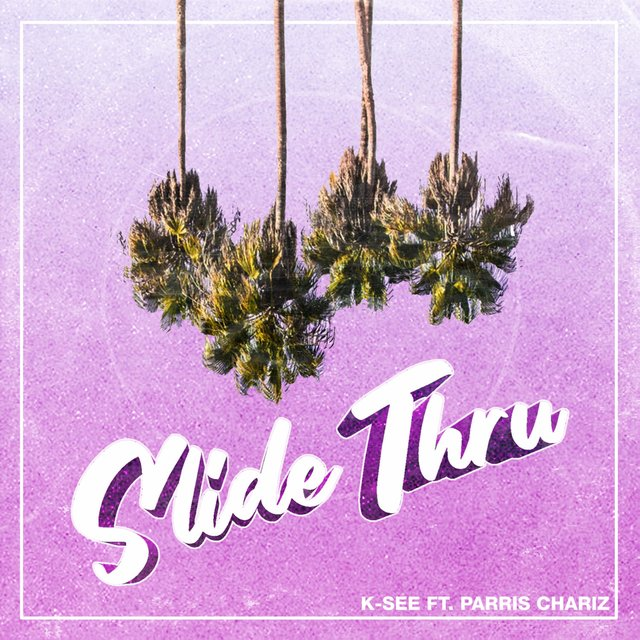 Slide Thru (feat. Parris Chariz)