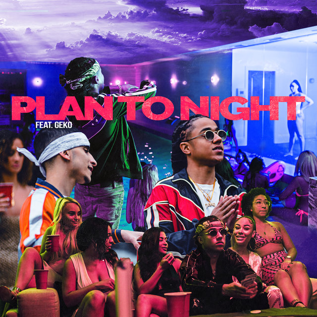 Plan Tonight (feat. Geko)
