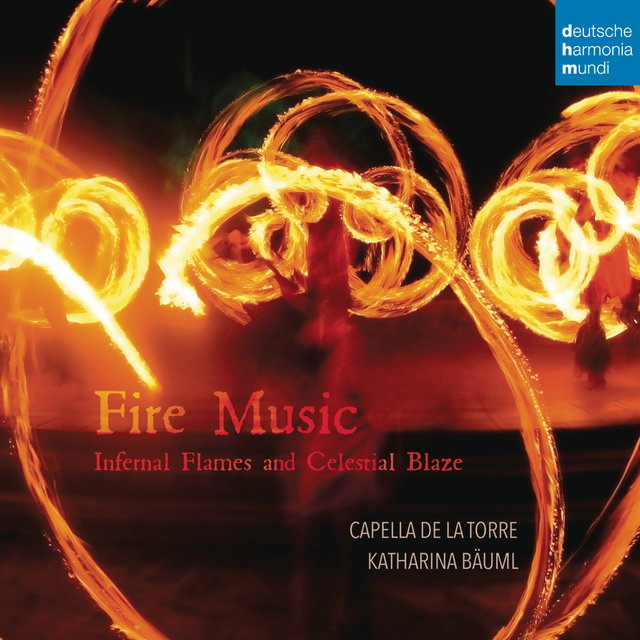 Fire Music - Infernal Flames and Celestial Blaze