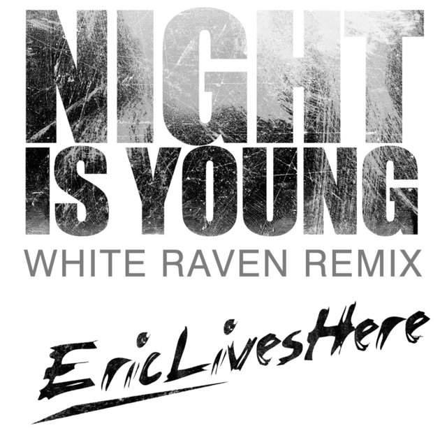 Night Is Young (White Raven Remix)
