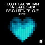 Revolution of Love (feat. Nathan, Kate & Flo Rida) (David May Original Mix)