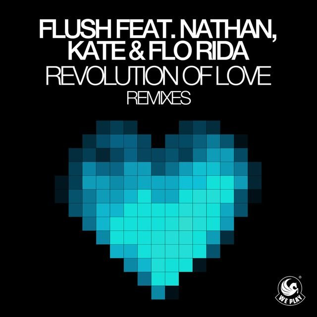 Revolution of Love (feat. Nathan, Kate & Flo Rida)