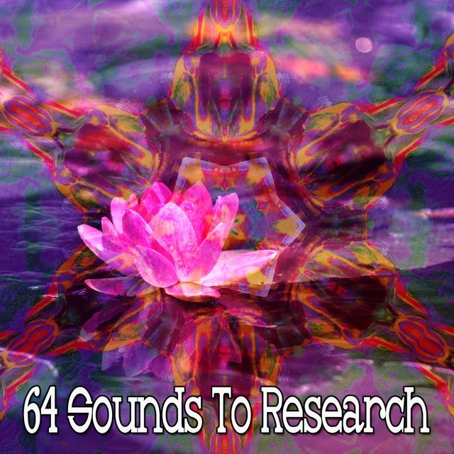 64 Sounds to Research