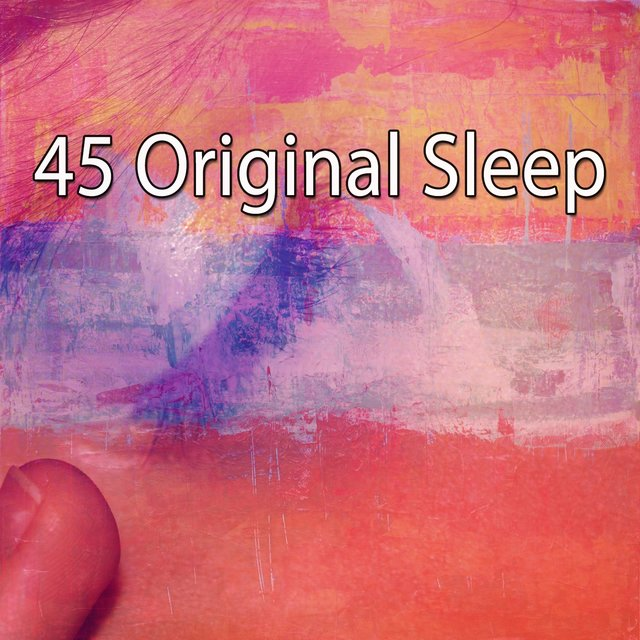 45 Original Sleep