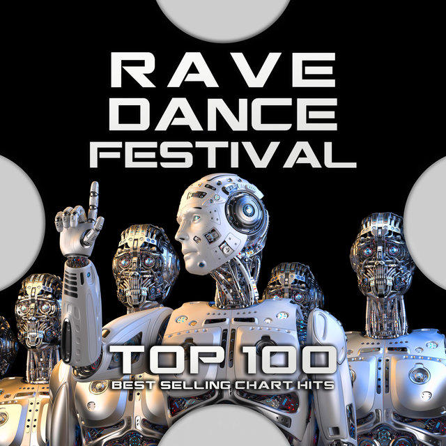 Rave Dance Festival Top 100 Best Selling Chart Hits