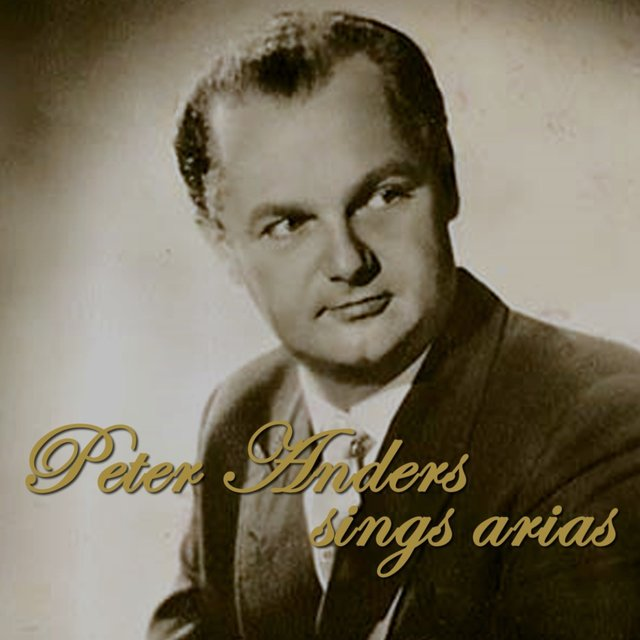 Peter Anders Sings Arias