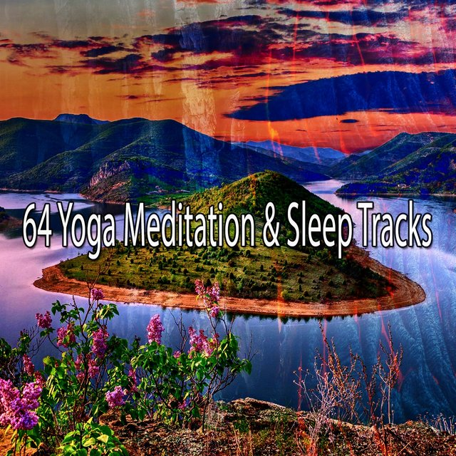 64 Yoga Meditation & Sleep Tracks