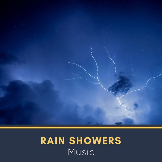 """ Relaxing Rain Showers & Thunder Music """