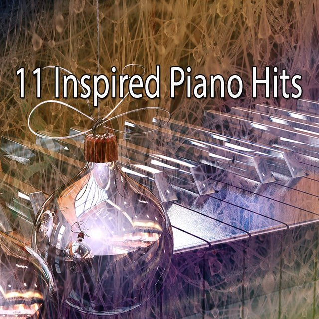 11 Inspired Piano Hits