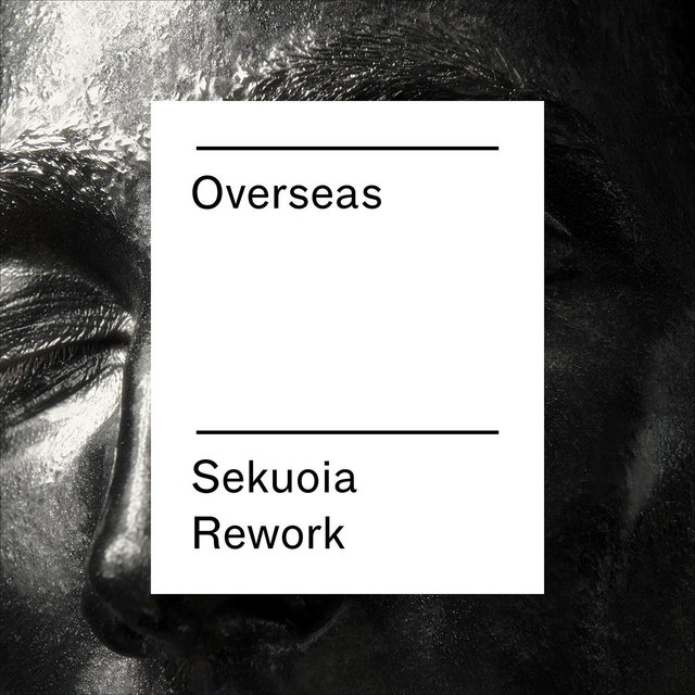 Overseas (Sekuoia Rework) - Single