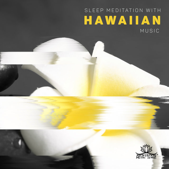 Sleep Meditation with Hawaiian Music