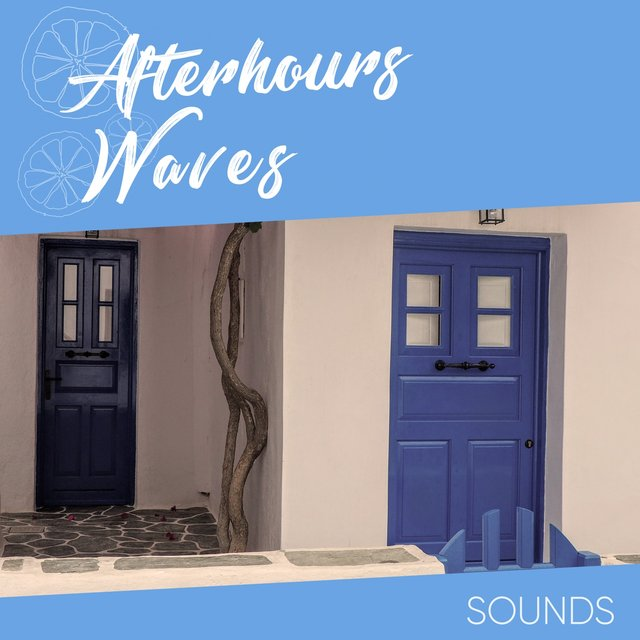 Afterhours Waves Sounds