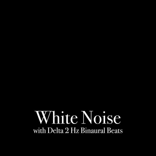 White Noise with Delta 2 Hz Binaural Beats