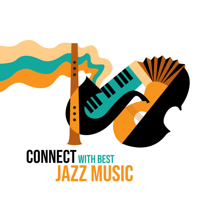 Connect with Best Jazz Music