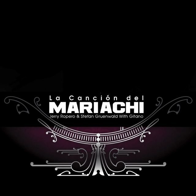 Cancion Del Mariachi (feat. Gitano)