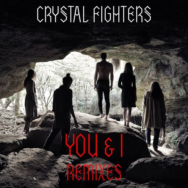 You & I (Remixes)