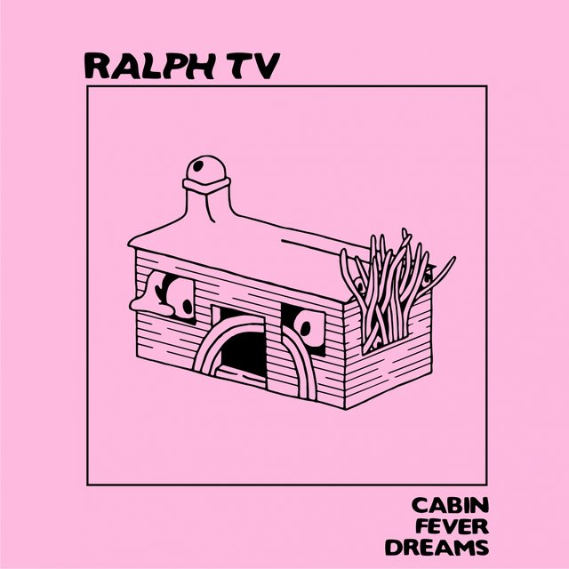 Cover art for album Cabin Fever Dreams by RALPH TV, Nice Guys