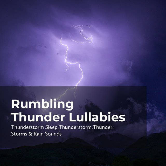 Rumbling Thunder Lullabies